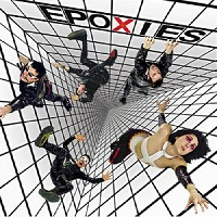 The Epoxies – Stop The Future