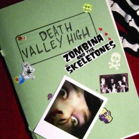 Zombina And The Skeletones – Death Valley High