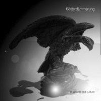 Götterdämmerung – Of Whores And Culture