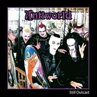 Antiworld - Still Outcast
