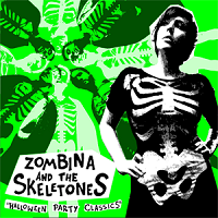 Zombina And The Skeletones – Halloween Party Classics