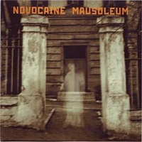 Novocaine Mausoleum - Demo