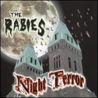 The Rabies – Night Terror