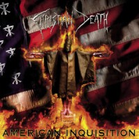Christian Death – American Inquisition