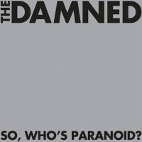 The Damned – So Who's Paranoid?