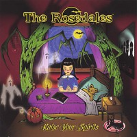 The Rosedales – Raise Your Spirit