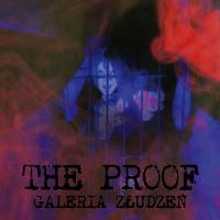The Proof – Galeria Złudzeń