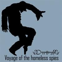 DoppelgängeR – Voyage Of The Homeless Spies
